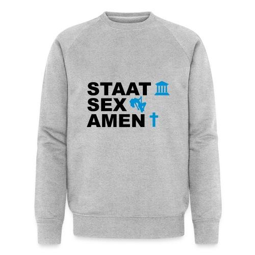 Staatsexamen / Staat Sex Amen - Männer Bio-Sweatshirt