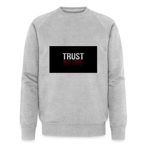 Trust, NO ONE! - Mannen bio sweatshirt van Stanley & Stella