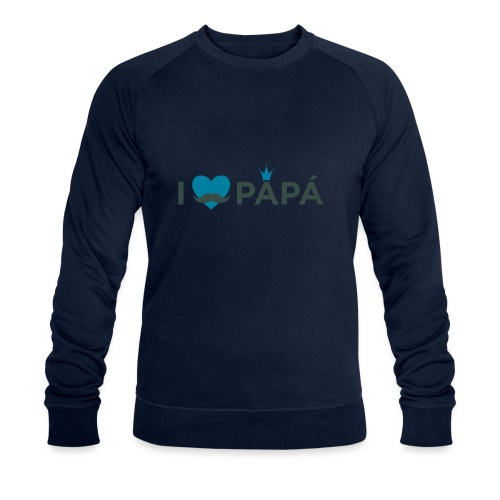 ik hoe van je papa - Sweat-shirt bio