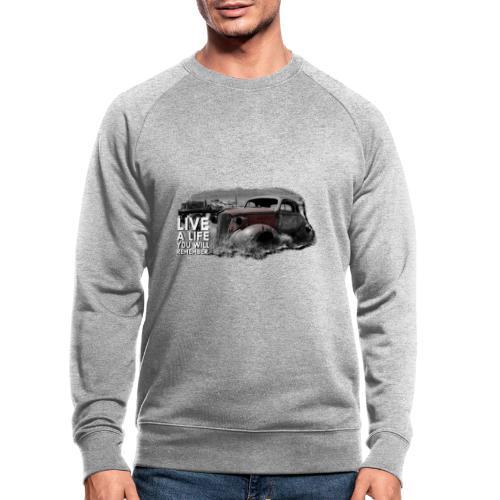 Live a life Oldtimer - Männer Bio-Sweatshirt