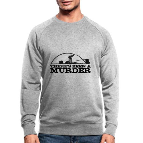 There's Been A Murder - Men's Organic Sweatshirt