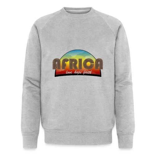 Africa_love_hope_and_faith - Felpa ecologica da uomo di Stanley & Stella