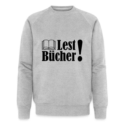 Lest Bücher ! 2 - Männer Bio-Sweatshirt von Stanley & Stella