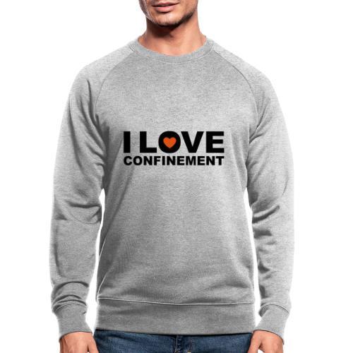 j aime le confinement - Sweat-shirt bio