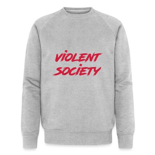Violent Society - Männer Bio-Sweatshirt von Stanley & Stella