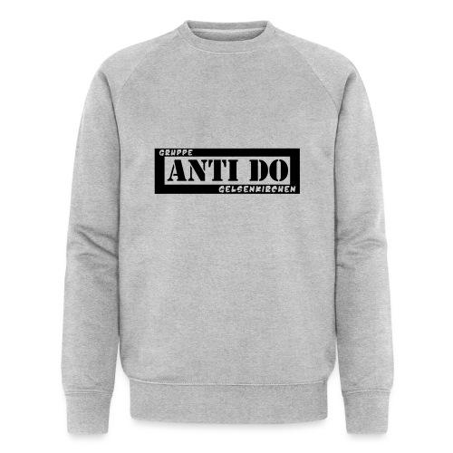Anti Do - Männer Bio-Sweatshirt von Stanley & Stella