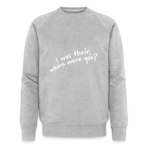 Dyslexic I was there - Mannen bio sweatshirt van Stanley & Stella