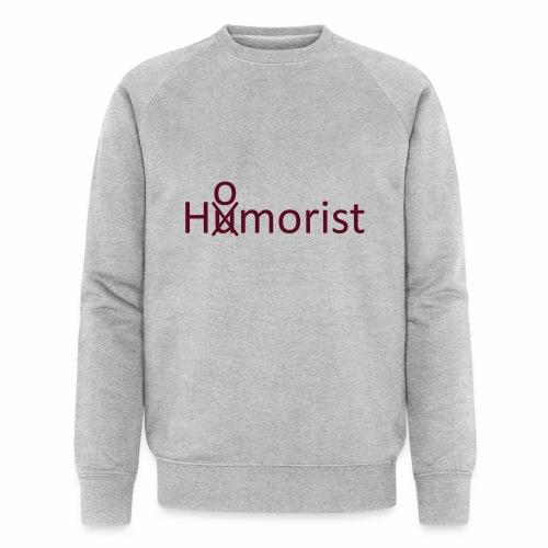 HuOmorist - Männer Bio-Sweatshirt