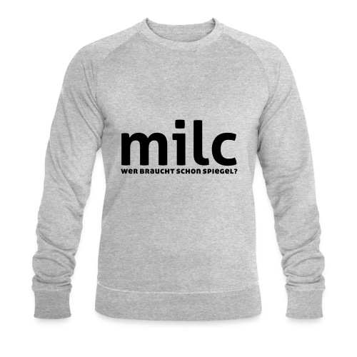 milc - Männer Bio-Sweatshirt von Stanley & Stella