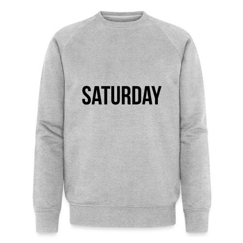 Saturday - Men's Organic Sweatshirt by Stanley & Stella