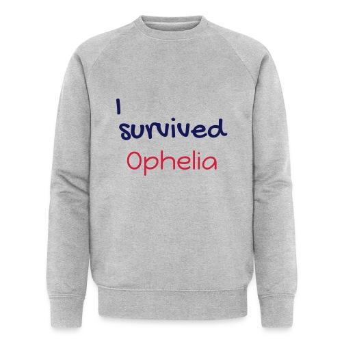 ISurvivedOphelia - Men's Organic Sweatshirt by Stanley & Stella