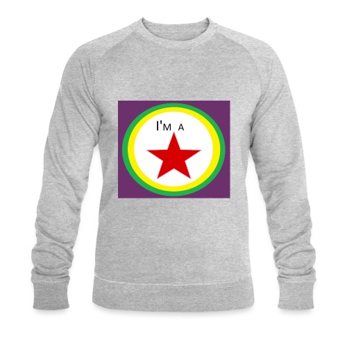I'm a STAR! - Men's Organic Sweatshirt by Stanley & Stella