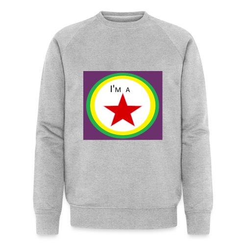 I'm a STAR! - Men's Organic Sweatshirt