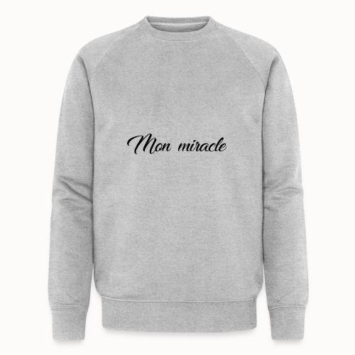 Mon miracle - Mannen bio sweatshirt