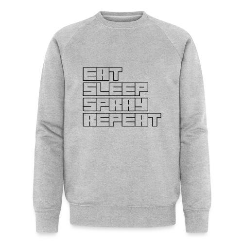 EATSLEEPSPRAYREPEAT - Men's Organic Sweatshirt