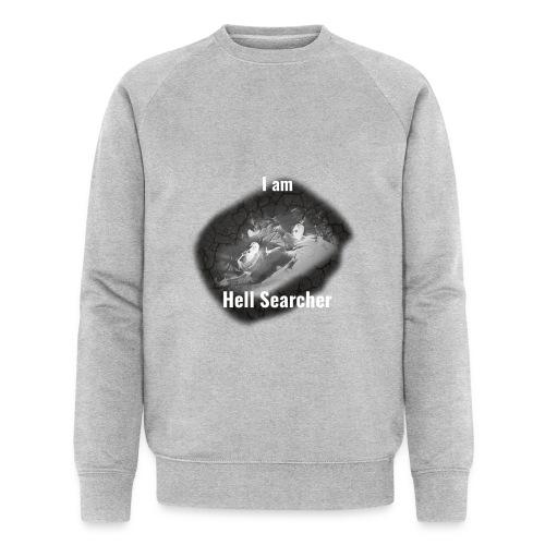 I am Hell Searcher T-Shirt Black - Men's Organic Sweatshirt by Stanley & Stella