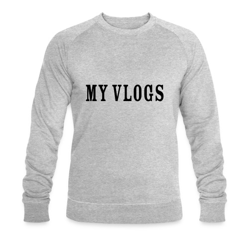 My Vlogs - Men's Organic Sweatshirt by Stanley & Stella