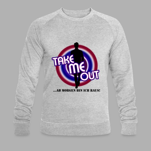 Take me out_Er_Variante 2 - Männer Bio-Sweatshirt von Stanley & Stella
