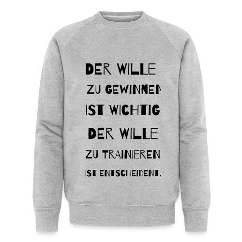 Der Wille - Männer Bio-Sweatshirt von Stanley & Stella