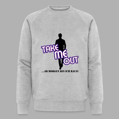 Take me out_Er_Variante 1 - Männer Bio-Sweatshirt von Stanley & Stella