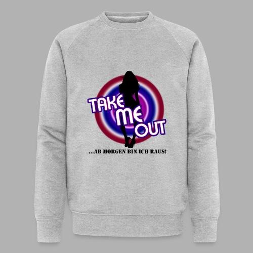 Take me out_Sie_Var. 2 - Männer Bio-Sweatshirt von Stanley & Stella