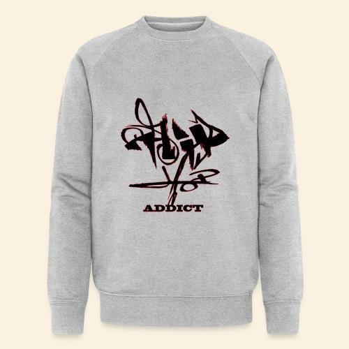 hip hop addict - Sweat-shirt bio Stanley & Stella Homme
