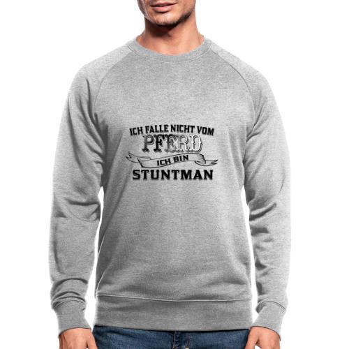 Ich falle nicht vom Pferd ich bin Stuntman Reiten - Männer Bio-Sweatshirt