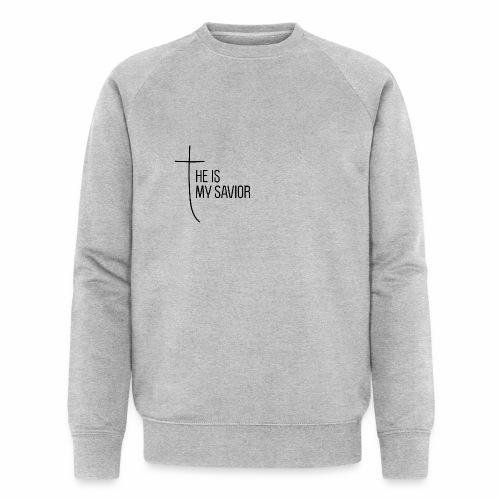 HE IS MY SAVIOR - Männer Bio-Sweatshirt von Stanley & Stella