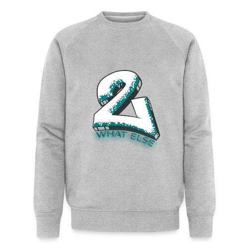 77 what else - Männer Bio-Sweatshirt