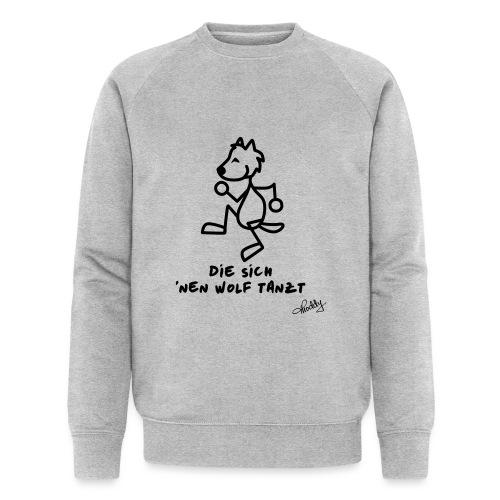 Die sich nen Wolf tanzt - Männer Bio-Sweatshirt von Stanley & Stella