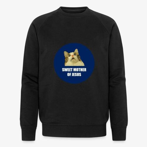 SWEETMOTHEROFJESUS - Men's Organic Sweatshirt by Stanley & Stella