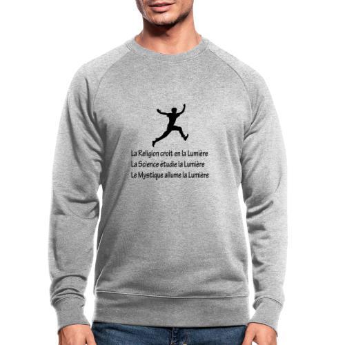 Lumière Religion Science Mystique - Sweat-shirt bio