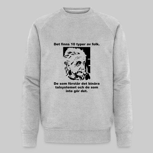 Det finns 10 Typer - Ekologisk sweatshirt herr från Stanley & Stella