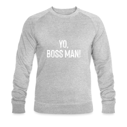 Yo BossMan - LDN Roads Collection - White! - Men's Organic Sweatshirt