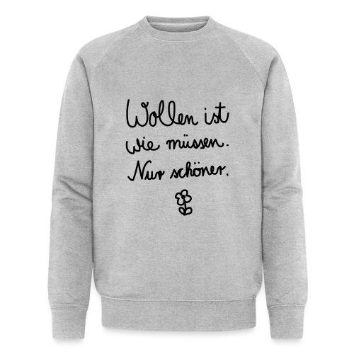 Wollen_ist_wie_muessen - Männer Bio-Sweatshirt von Stanley & Stella
