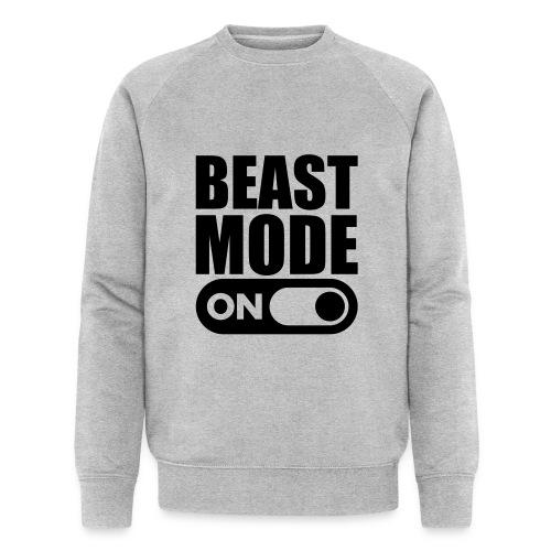 BEAST MODE ON - Men's Organic Sweatshirt by Stanley & Stella