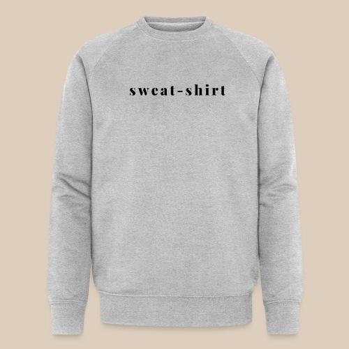 Sweat-shirt graphique (Noir sur Clair) - Sweat-shirt bio Stanley & Stella Homme