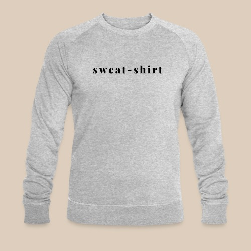 Sweat-shirt graphique (Noir sur Clair) - Sweat-shirt bio