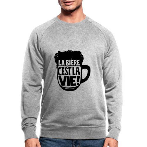 bière, la bière c'est la vie - Sweat-shirt bio