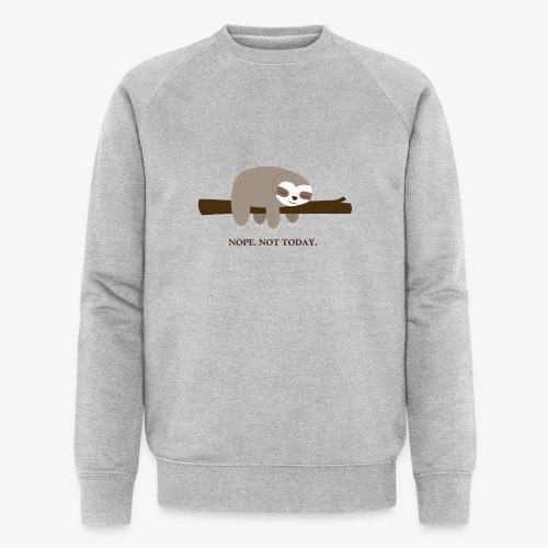 Faultier. Nope. Not Today - Männer Bio-Sweatshirt von Stanley & Stella