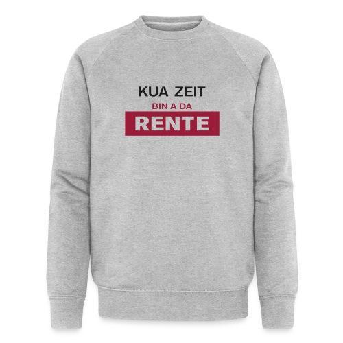 Kua Zeit - bin a da Rente - Männer Bio-Sweatshirt von Stanley & Stella