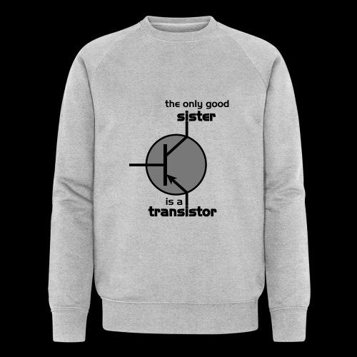 The only good sister is a transistor - Männer Bio-Sweatshirt von Stanley & Stella