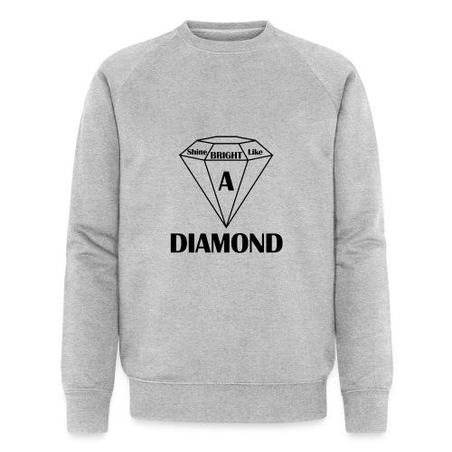 Shine bright like diamond - Männer Bio-Sweatshirt von Stanley & Stella