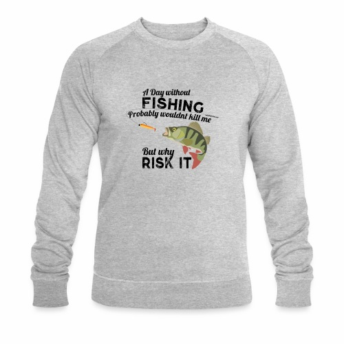 A Day without Fishing Angeln Fishyworm Bass Barsch - Männer Bio-Sweatshirt von Stanley & Stella