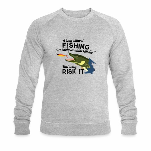 A Day without Fishing Hecht Pike Fishyworm Angel - Männer Bio-Sweatshirt von Stanley & Stella