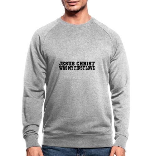 Jesus Christus Lieben - Männer Bio-Sweatshirt