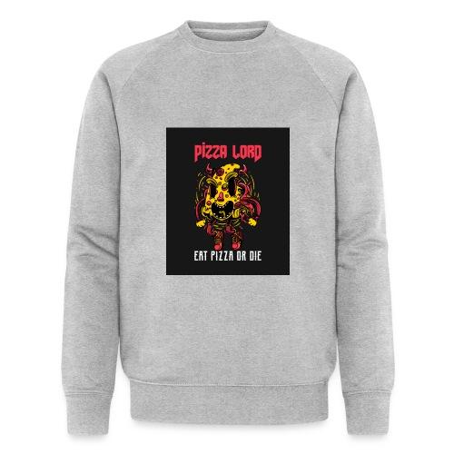 Pizza lord eat pizza or die - Men's Organic Sweatshirt by Stanley & Stella
