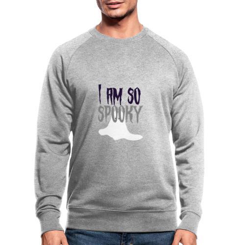 I am so spooky - Økologisk sweatshirt til herrer