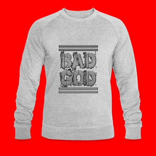 BadGod - Men's Organic Sweatshirt