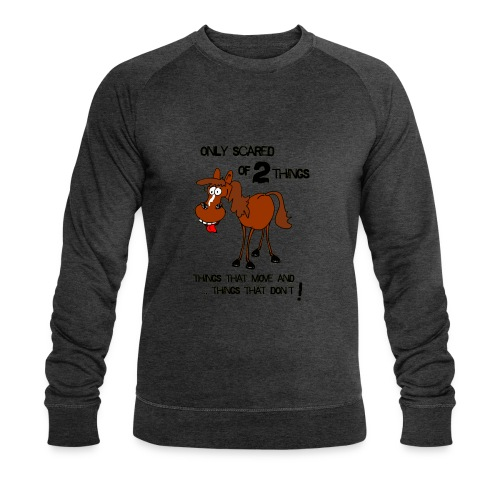 only scared of 2 things - Männer Bio-Sweatshirt von Stanley & Stella